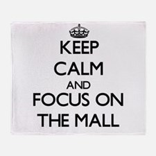 Keep Calm by focusing on The Mall Throw Blanket