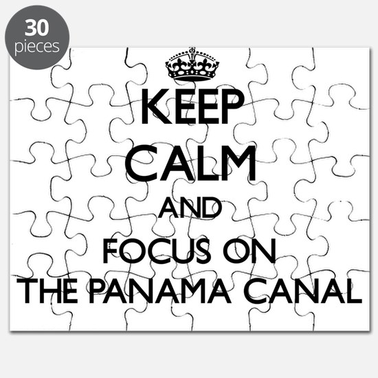 Keep Calm by focusing on The Panama Canal Puzzle