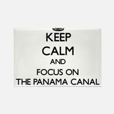 Keep Calm by focusing on The Panama Canal Magnets