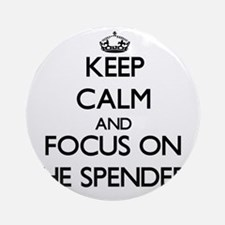 Keep Calm by focusing on The Spen Ornament (Round)