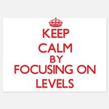 Keep Calm by focusing on Levels Invitations