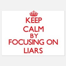 Keep Calm by focusing on Liars Invitations