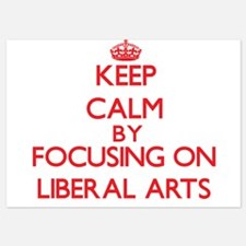 Keep Calm by focusing on Liberal Arts Invitations