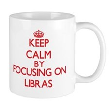 Keep Calm by focusing on Libras Mugs