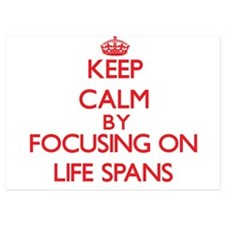 Keep Calm by focusing on Life Spans Invitations