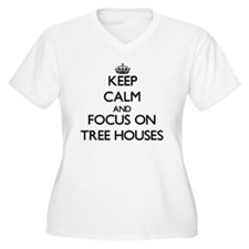 Keep Calm by focusing on Tree Ho Plus Size T-Shirt