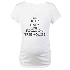 Keep Calm by focusing on Tree Ho Shirt