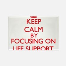 Keep Calm by focusing on Life Support Magnets