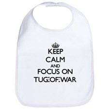 Keep Calm by focusing on Tug-Of-War Bib