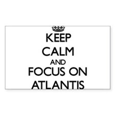 Keep Calm by focusing on Atlantis Decal