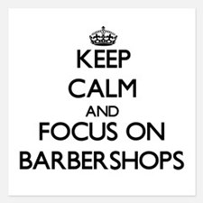 Keep Calm by focusing on Barbershops Invitations