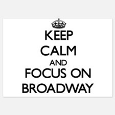 Keep Calm by focusing on Broadway Invitations