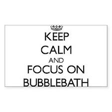 Keep Calm by focusing on Bubblebath Decal