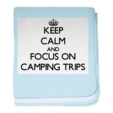 Keep Calm by focusing on Camping Trip baby blanket