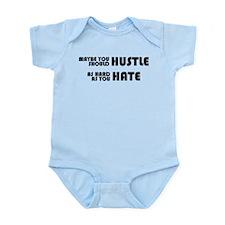 Hustle As Hard As You Hate Infant Bodysuit