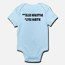 Hustle As Hard As You Hate Infant Bodysuit