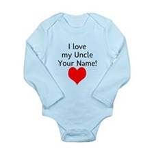 I Love My Uncle (Custom) Body Suit