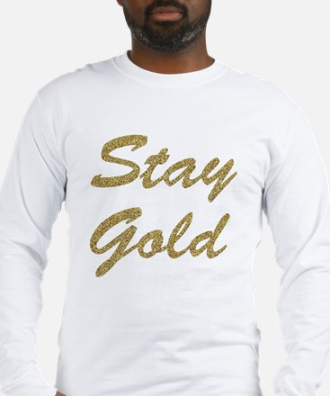 Stay Gold Long Sleeve T-Shirt