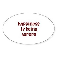 happiness is being Aurora Oval Decal