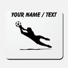 Custom Soccer Goalie Silhouette Mousepad
