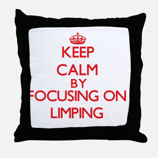 Keep Calm by focusing on Limping Throw Pillow