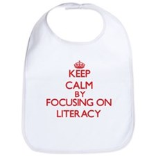 Keep Calm by focusing on Literacy Bib