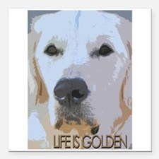 "Life is Golden Square Car Magnet 3"" x 3"""