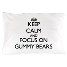 Keep Calm by focusing on Gummy Bears Pillow Case