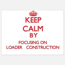 Keep Calm by focusing on Loader Cons Invitations