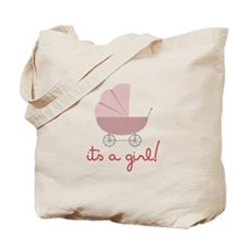 Its A Girl Tote Bag