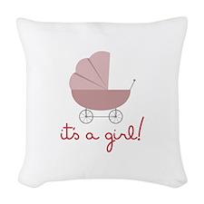 Its A Girl Woven Throw Pillow