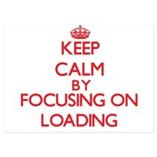 Keep Calm by focusing on Loading Invitations