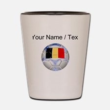 Custom Belgium Soccer Ball Shot Glass