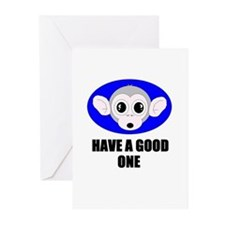 HAVE A GOOD ONE (MONKEY BUSINESS) Greeting Cards (
