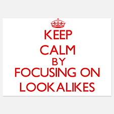 Keep Calm by focusing on Lookalikes Invitations