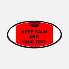 Keep calm and Your Text Patches