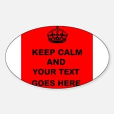 Keep calm and Your Text Decal