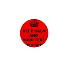 Keep calm and Your Text Mini Button