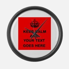 Keep calm and Your Text Large Wall Clock