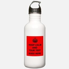 Keep calm and Your Text Water Bottle