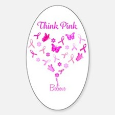 Think Pink, Believe Decal