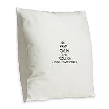 Keep Calm by focusing on Nobel Burlap Throw Pillow