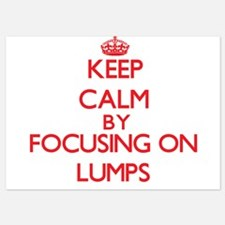 Keep Calm by focusing on Lumps Invitations