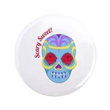 """Scary Sweet 3.5"""" Button"""