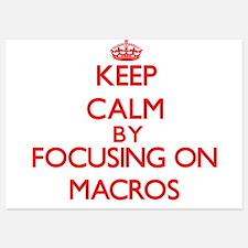 Keep Calm by focusing on Macros Invitations