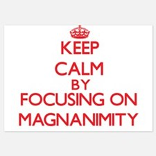 Keep Calm by focusing on Magnanimity Invitations