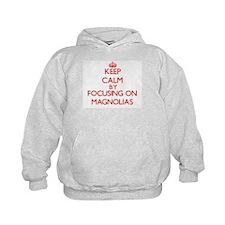 Keep Calm by focusing on Magnolias Hoodie