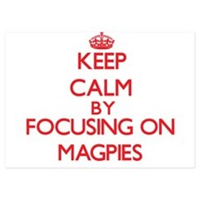 Keep Calm by focusing on Magpies Invitations