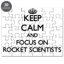 Keep Calm by focusing on Rocket Scientists Puzzle