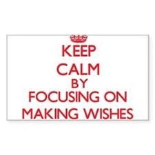 Keep Calm by focusing on Making Wishes Decal